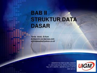 UNIVERSITAS INDO GLOBAL MANDIRI JL.  Jend .  Sudirman  No. 629 Km.4 Palembang