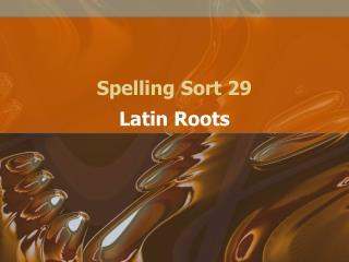 Spelling Sort 29