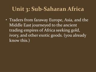 Unit 3: Sub-Saharan Africa