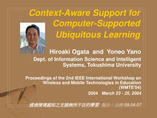 Context-Aware Support for Computer-Supported Ubiquitous Learning