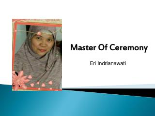 Master Of Ceremony Eri Indrianawati