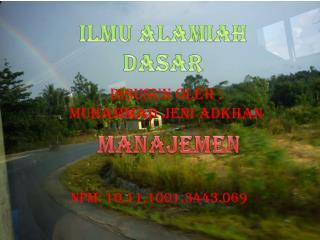 Disusun oleh : Muhammad Jeni Adkhan