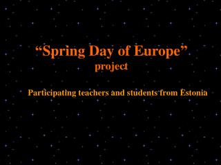 """Spring Day of Europe"" project"