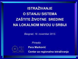 ISTRAŽIVANJE  O STANJU SISTEMA  ZAŠTITE ŽIVOTNE  SREDINE  NA LOKALNOM NIVOU U SRBIJI
