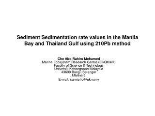 Sediment Sedimentation rate values in the Manila Bay and Thailand Gulf using 210Pb method