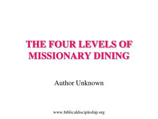 THE FOUR LEVELS OF MISSIONARY DINING