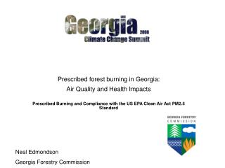 Prescribed forest burning in Georgia:  Air Quality and Health Impacts
