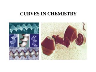CURVES IN CHEMISTRY