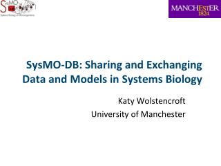 SysMO-DB: Sharing and Exchanging Data and Models in Systems Biology