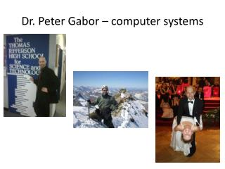 Dr. Peter Gabor � computer systems