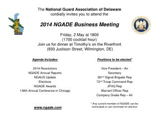 Agenda Includes: 2014 Resolutions NGADE Annual Reports NGAUS Update Elections  NGADE Awards