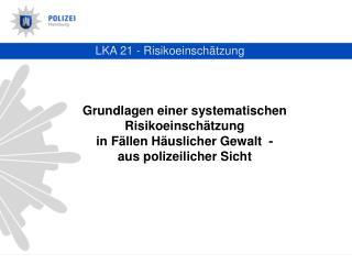 LKA 21 - Risikoeinschätzung