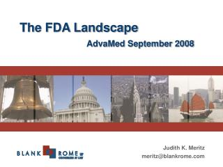 The FDA Landscape    AdvaMed September 2008