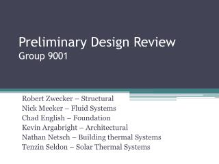 Preliminary Design Review Group 9001