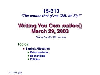 Writing You Own malloc March 29, 2003