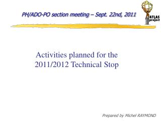 PH/ADO-PO section meeting  �  Sept. 22nd, 2011