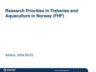 Research Priorities in Fisheries and Aquaculture in Norway (FHF)