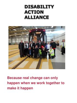 Because real change can only  happen when we work together to  make it happen