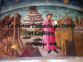 La Divine Com�die  de Dante et  La Bible