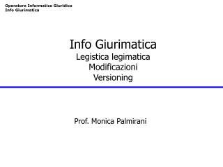 Info Giurimatica Legistica legimatica Modificazioni  Versioning