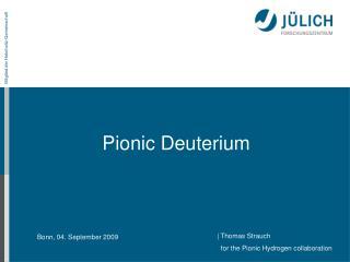 Pionic Deuterium