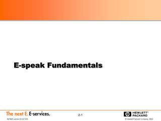 E-speak Fundamentals