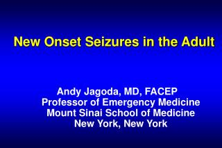 New Onset Seizures in the Adult