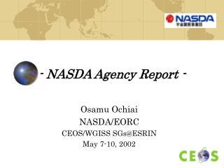 - NASDA Agency Report -