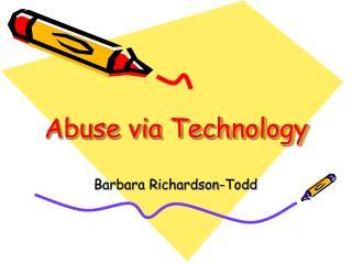 Abuse via Technology