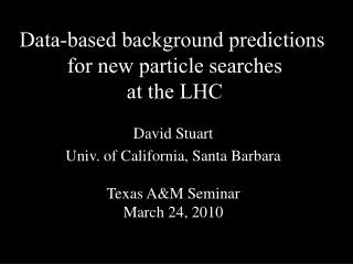 Data-based background predictions  for new particle searches at the LHC
