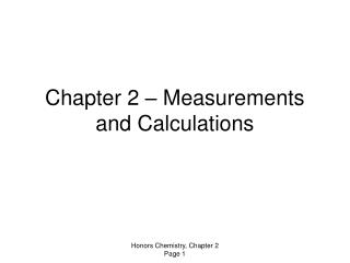 Chapter 2 – Measurements and Calculations