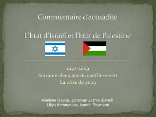 Commentaire d'actua;lité L'État d'Israël  et  l'État  de Palestine