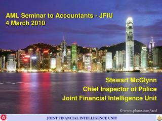 AML Seminar to Accountants - JFIU 4 March 2010