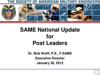 SAME National Update for Post Leaders