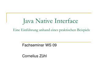 Java Native Interface Eine Einführung anhand eines praktischen Beispiels