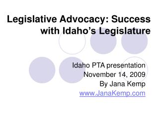 Legislative Advocacy: Success with Idaho's Legislature