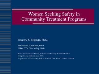 Women Seeking Safety in Community Treatment Programs
