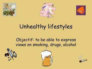 Unhealthy lifestyles