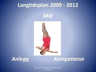 Langtidsplan 2009 - 2012