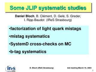 Some JLIP systematic studies