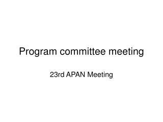 Program committee meeting