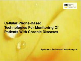 Cellular  Phone-Based Technologies For Monitoring Of Patients With Chronic Diseases