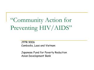 """Community Action for Preventing HIV/AIDS"""