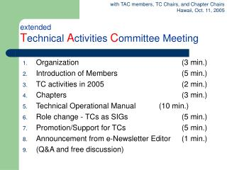 extended T echnical A ctivities C ommittee Meeting