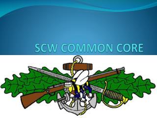 SCW COMMON CORE