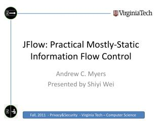 JFlow : Practical Mostly-Static Information Flow Control