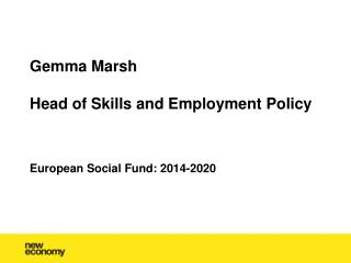 Gemma Marsh Head of Skills and Employment Policy