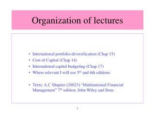 Organization of lectures