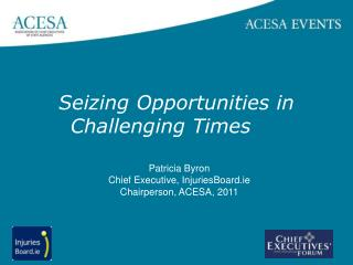 Seizing Opportunities in Challenging Times