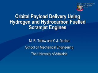 Orbital Payload Delivery Using Hydrogen and Hydrocarbon Fuelled Scramjet Engines